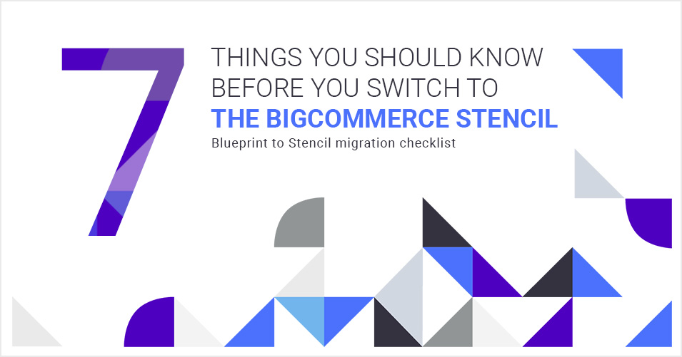 7 things you should know before you switch to the bigcommerce 7 things you should know before you switch to the bigcommerce stencil malvernweather Image collections